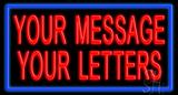 Custom Message Blue Border LED Neon Sign