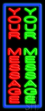 Custom Red And Green Vertical Border Neon Sign