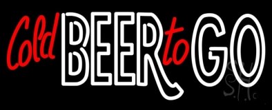 Cold Beer To Go LED Neon Sign