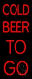 Red Cold Beer To Go LED Neon Sign
