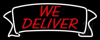 We Deliver Banner LED Neon Sign