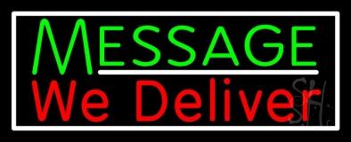 Custom We Deliver LED Neon Sign