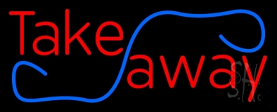 Take Away LED Neon Sign