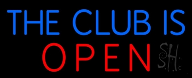 The Club Is Open LED Neon Sign
