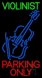 Green Violinist Red Parking Only 1 LED Neon Sign