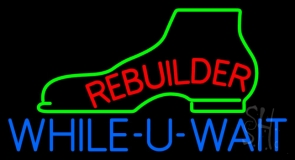 Red Rebuilder Blue While You Wait LED Neon Sign