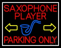 Red Saxophone Player Parking Only 1 LED Neon Sign