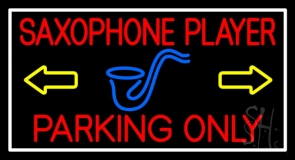 Saxophone Player Parking Only White Border LED Neon Sign