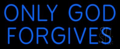 Blue Only God Forgives LED Neon Sign