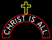 Christ Is All LED Neon Sign