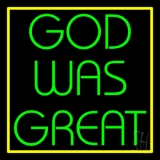 God Was Great With Border LED Neon Sign
