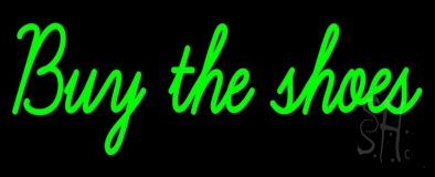 Green Buy The Shoes LED Neon Sign