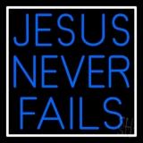 Jesus Never Fails LED Neon Sign