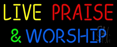 Live Praise And Worship LED Neon Sign