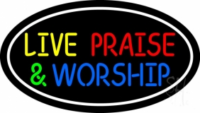 Live Praise And Worship With Border LED Neon Sign