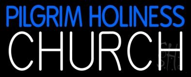 Pilgrim Holiness Church LED Neon Sign