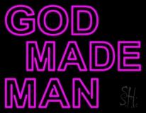 Pink God Made Man LED Neon Sign