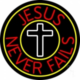 Red Jesus Never Fails With Border LED Neon Sign