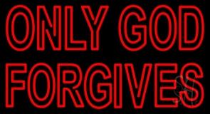 Red Only God Forgives LED Neon Sign