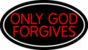 Red Only God Forgives With Border LED Neon Sign