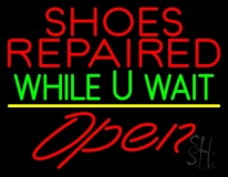 Shoes Repaired While You Wait Open LED Neon Sign