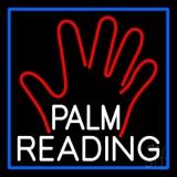 White Palm Reading Blue Border LED Neon Sign
