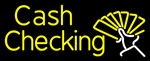 Cash Checking LED Neon Sign