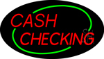 Red Cash Checking Green Border LED Neon Sign