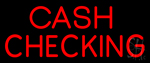 Red Cash Checking LED Neon Sign