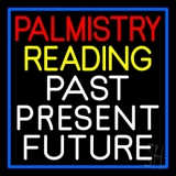 Palmistry Reading Past Present Future LED Neon Sign