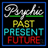 Psychic Past Present Future LED Neon Sign