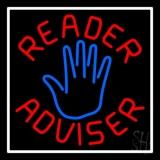 Red Reader Advisor White Border LED Neon Sign
