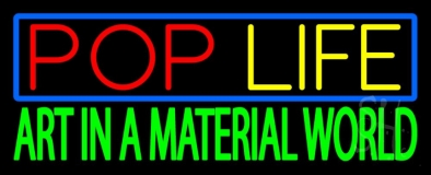 Blue Border Pop Life LED Neon Sign
