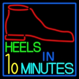 Heels In 10 Minutes LED Neon Sign