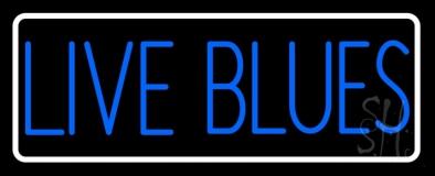 Live Blues White Border LED Neon Sign