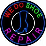 We Do Shoe Repair LED Neon Sign