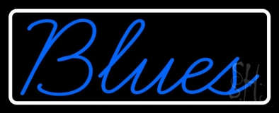 White Border Cursive Blues Blue Neon Sign