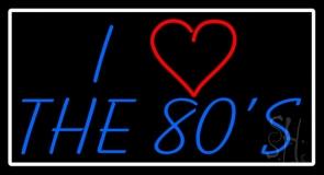 White Border Love 80s LED Neon Sign