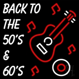 Back To The 50s And 60s LED Neon Sign