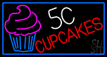5c Cupcakes Neon With Blue Border Sign