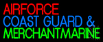 Air Force Coast Guard Merchant Marine LED Neon Sign