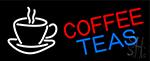 Coffee Teas LED Neon Sign
