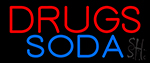 Drugs Soda Neon Sign