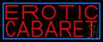 Erotic Cabaret LED Neon Sign