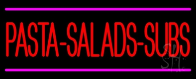 Pasta Salads Subs LED Neon Sign