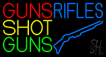 Guns Shot Guns Rifles LED Neon Sign
