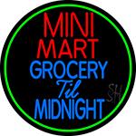 Mini Mart Groceries Till Midnight LED Neon Sign