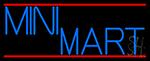 Mini Mart LED Neon Sign