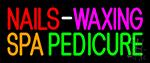 Nails Waxing Spa Pedicure LED Neon Sign