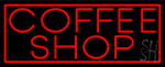 Red Coffee Shop With Red Border LED Neon Sign